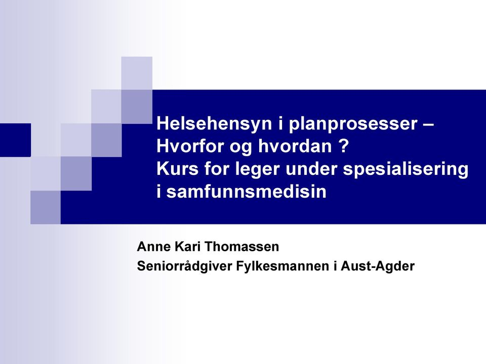 Kurs for leger under spesialisering i
