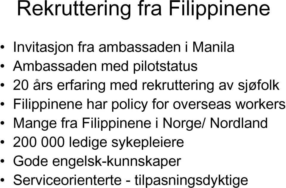 policy for overseas workers Mange fra Filippinene i Norge/ Nordland 200 000