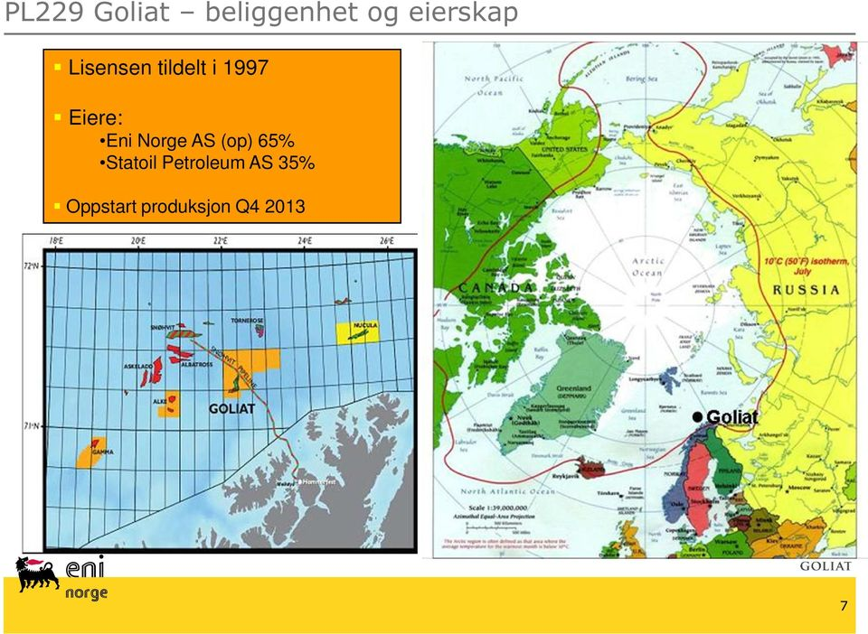 Eiere: Eni Norge AS (op) 65%
