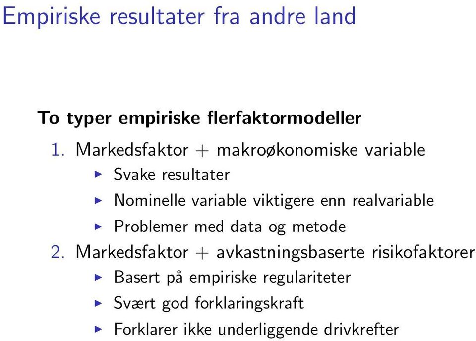 realvariable Problemer med data og metode 2.