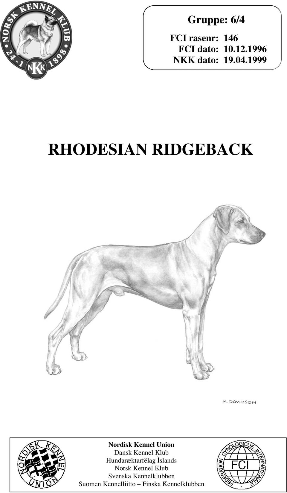 1999 RHODESIAN RIDGEBACK Nordisk Kennel Union Dansk Kennel