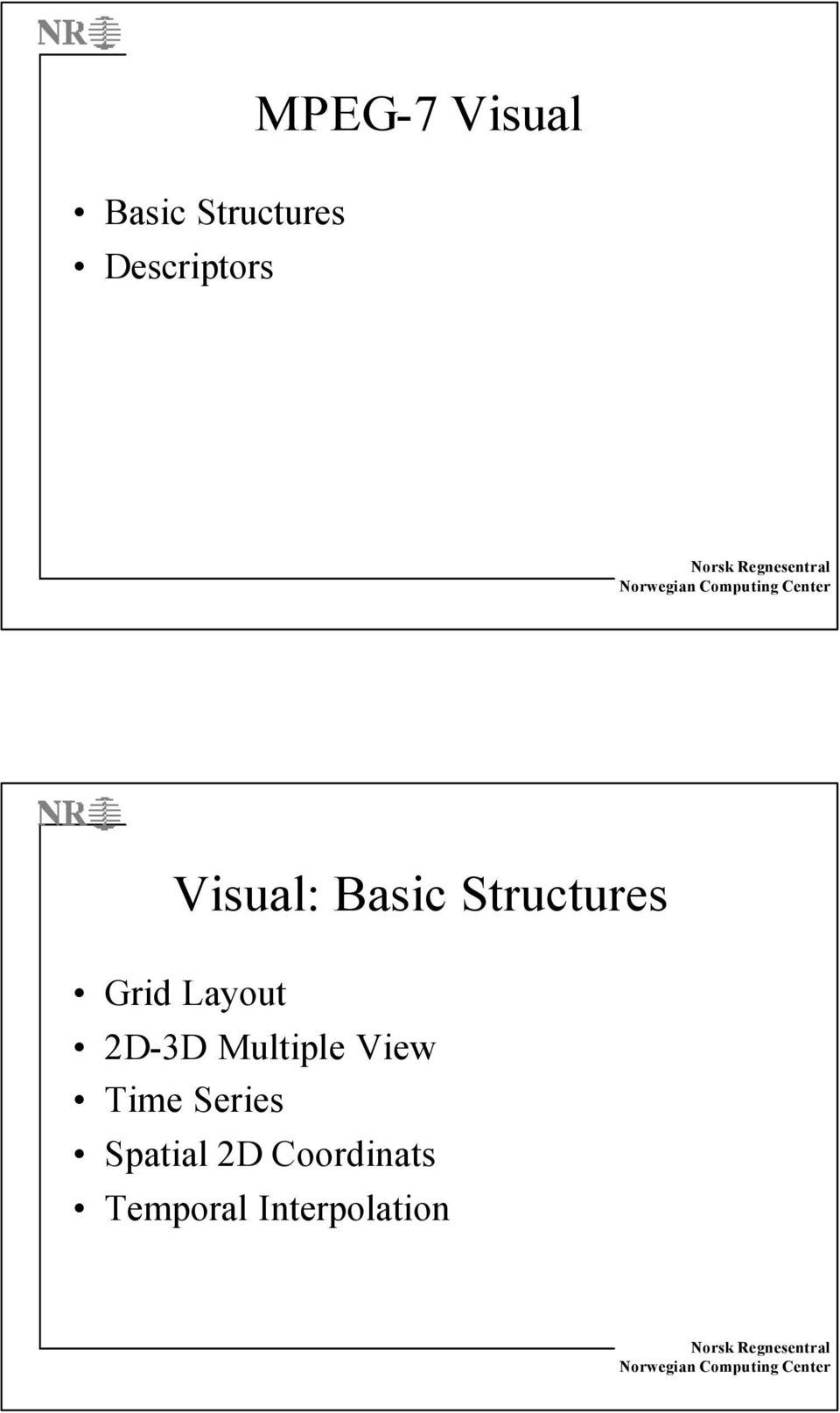 Layout 2D-3D Multiple View Time Series