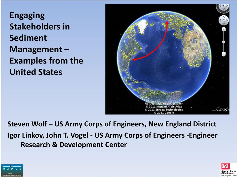 Engineers, New England District Igor Linkov, John T.