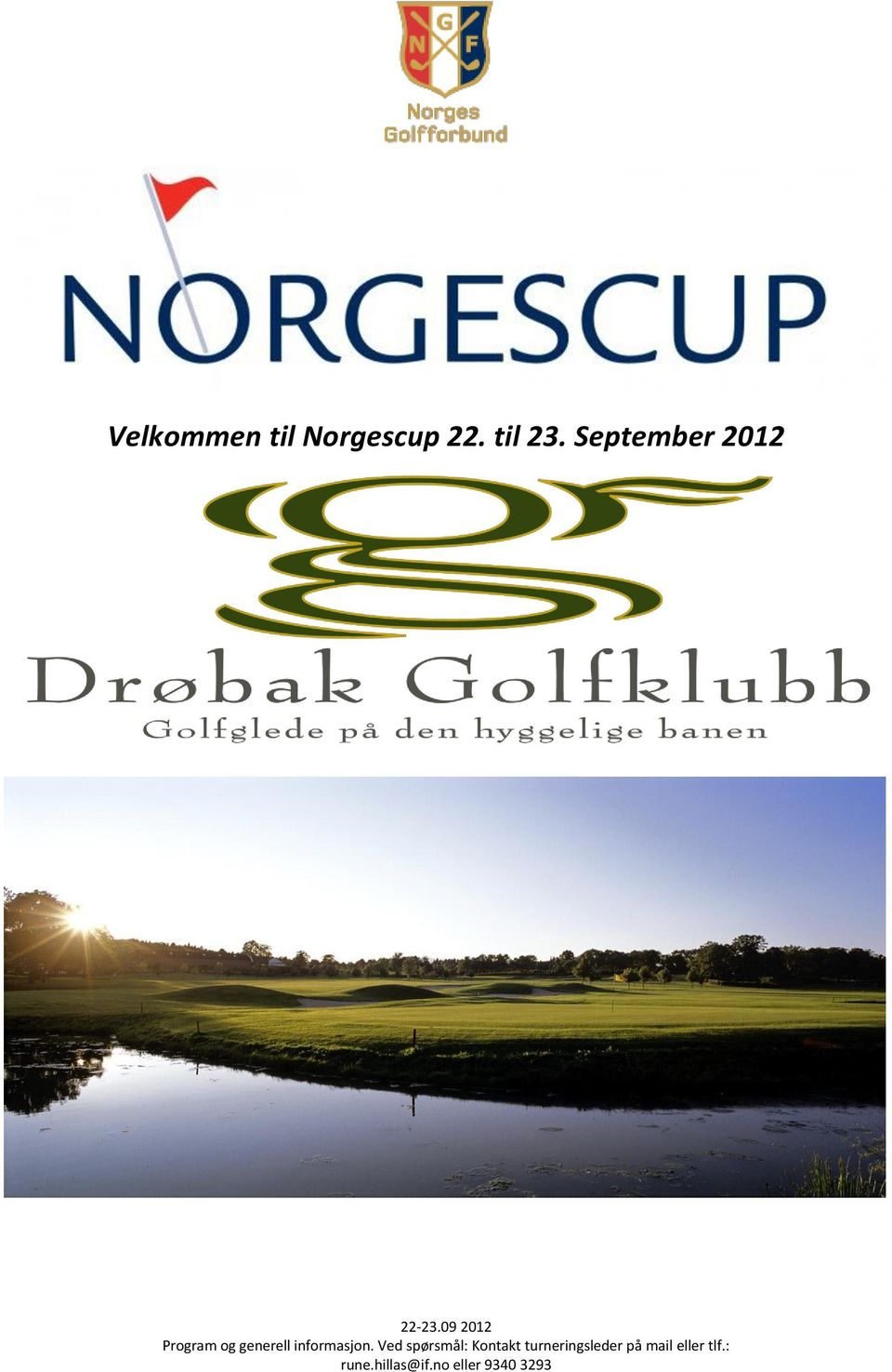 Norgescup 22.