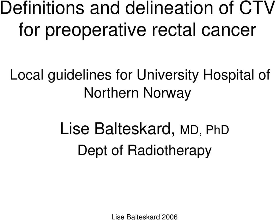 guidelines for University Hospital of