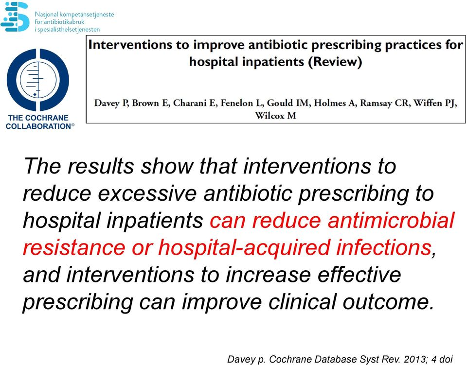 hospital-acquired infections, and interventions to increase effective