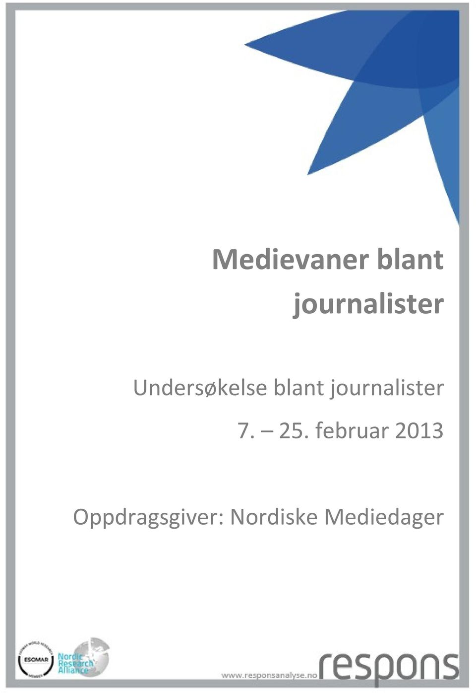 blant journalister 7. 25.