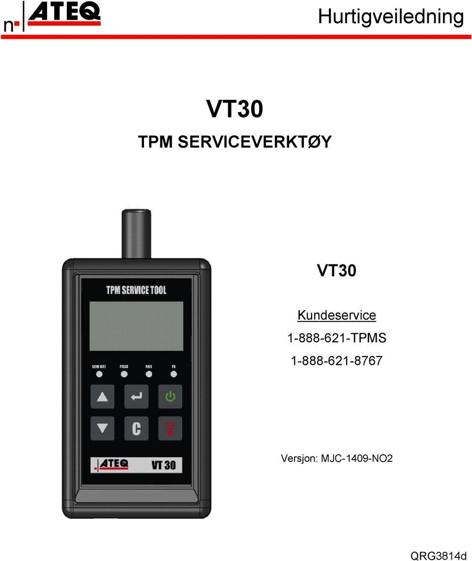 Kundeservice 1-888-621-TPMS