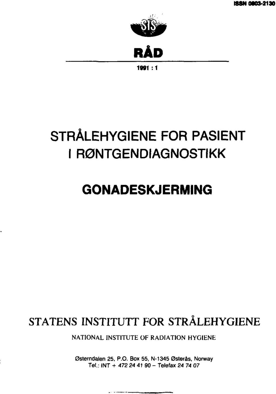 STRÅLEHYGIENE NATIONAL INSTITUTE OF RADIATION HYGIENE Østerndalen