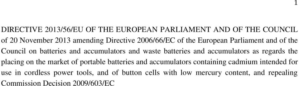 accumulators as regards the placing on the market of portable batteries and accumulators containing cadmium