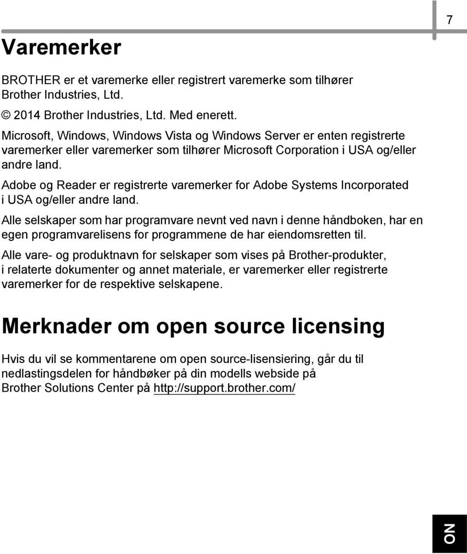 Adobe og Reader er registrerte varemerker for Adobe Systems Incorporated i USA og/eller andre land.
