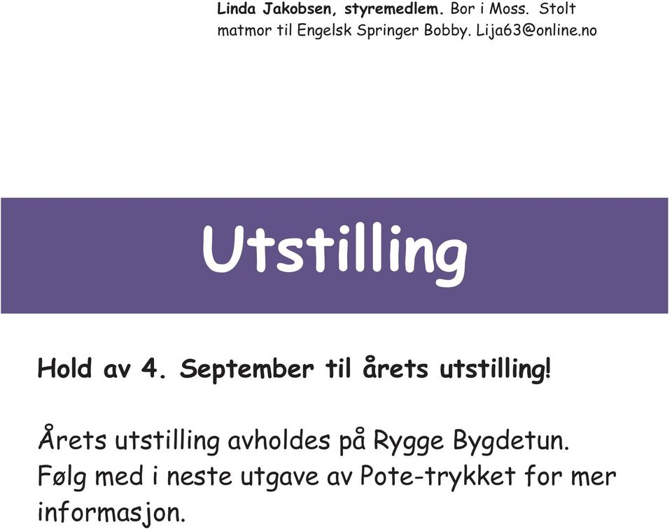 no Utstilling Hold av 4. September til årets utstilling!