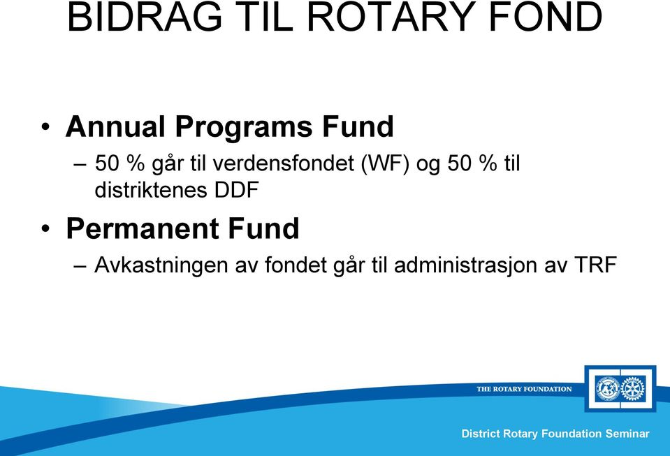 % til distriktenes DDF Permanent Fund