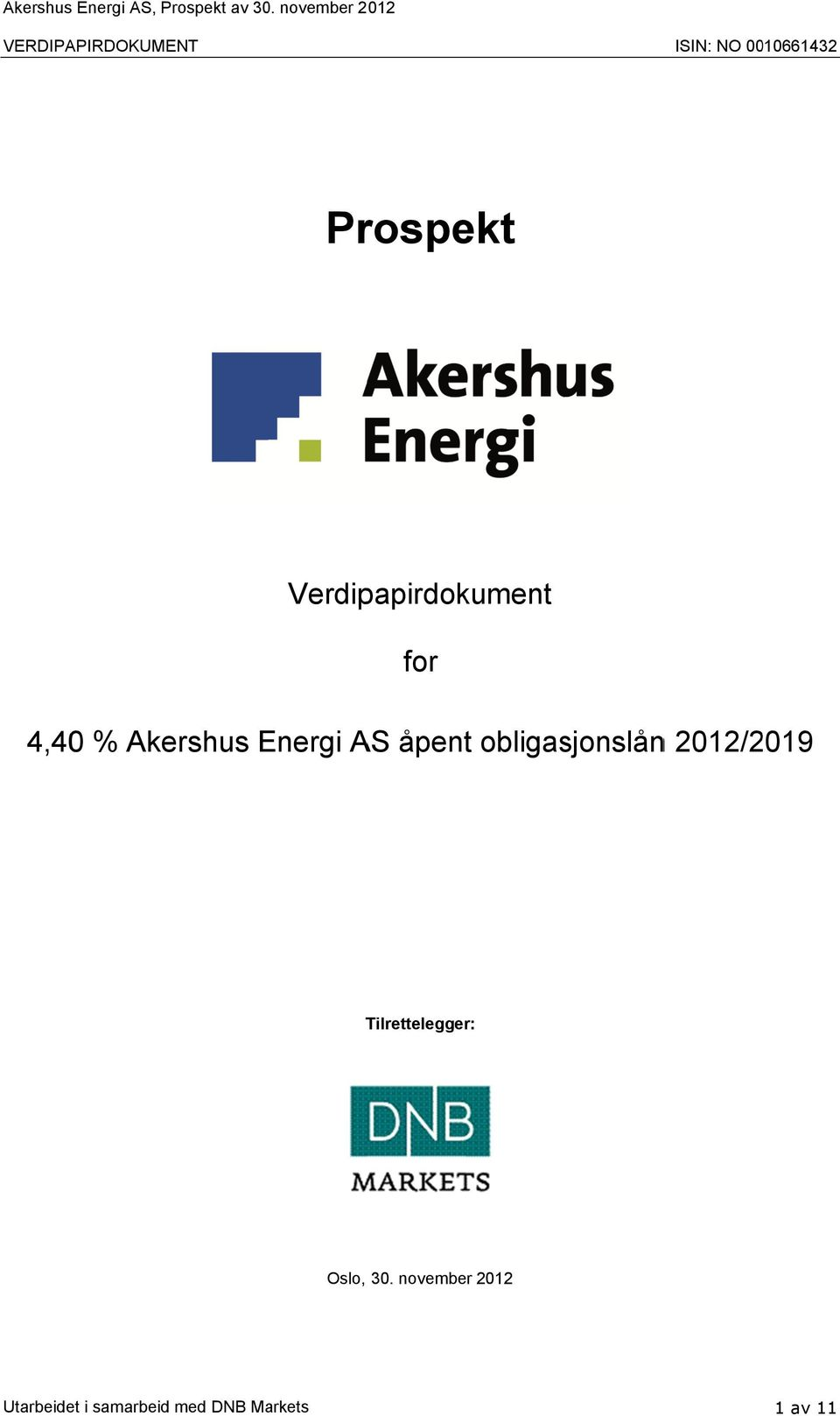 Verdipapirdokument for 4,40 % Akershus Energi AS åpent