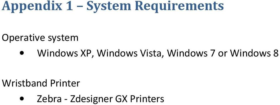 Vista, Windows 7 or Windows 8