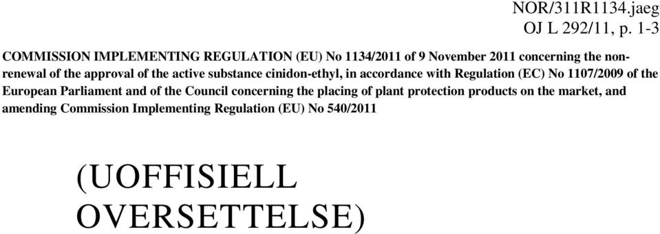 approval of the active substance cinidon-ethyl, in accordance with Regulation (EC) No 1107/2009 of the