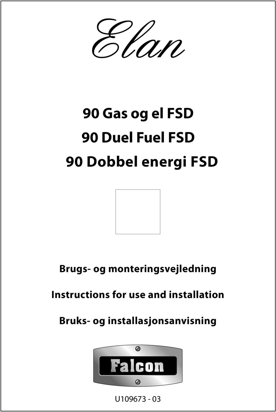 for use and installation Bruks- og