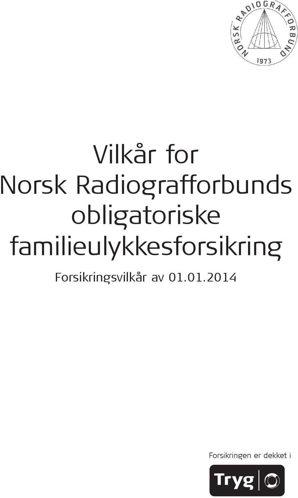 familieulykkesforsikring For sik