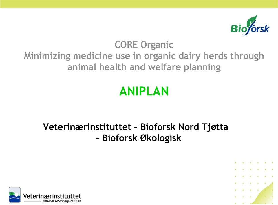 and welfare planning ANIPLAN