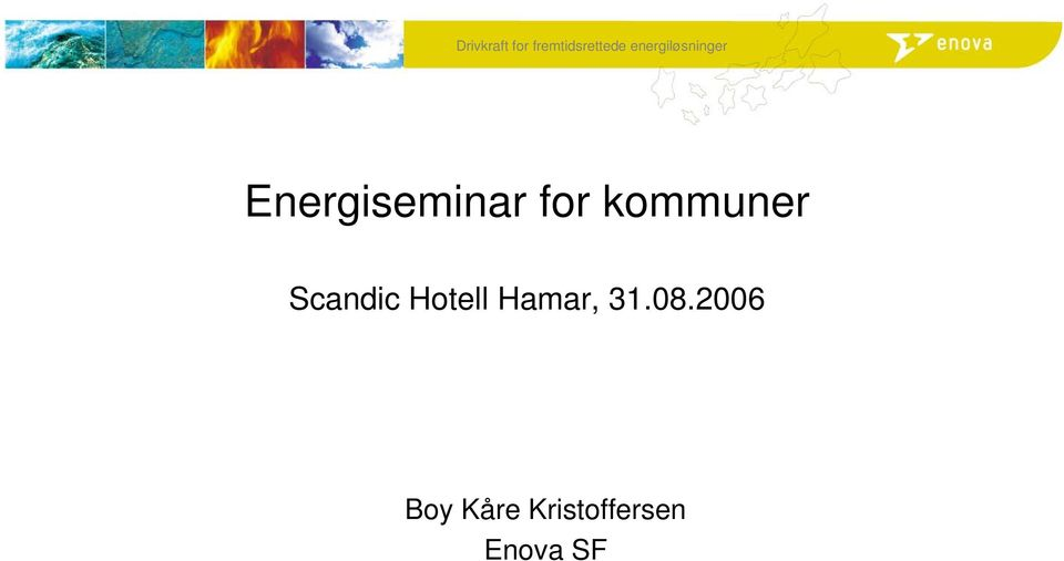 Energiseminar for kommuner Scandic