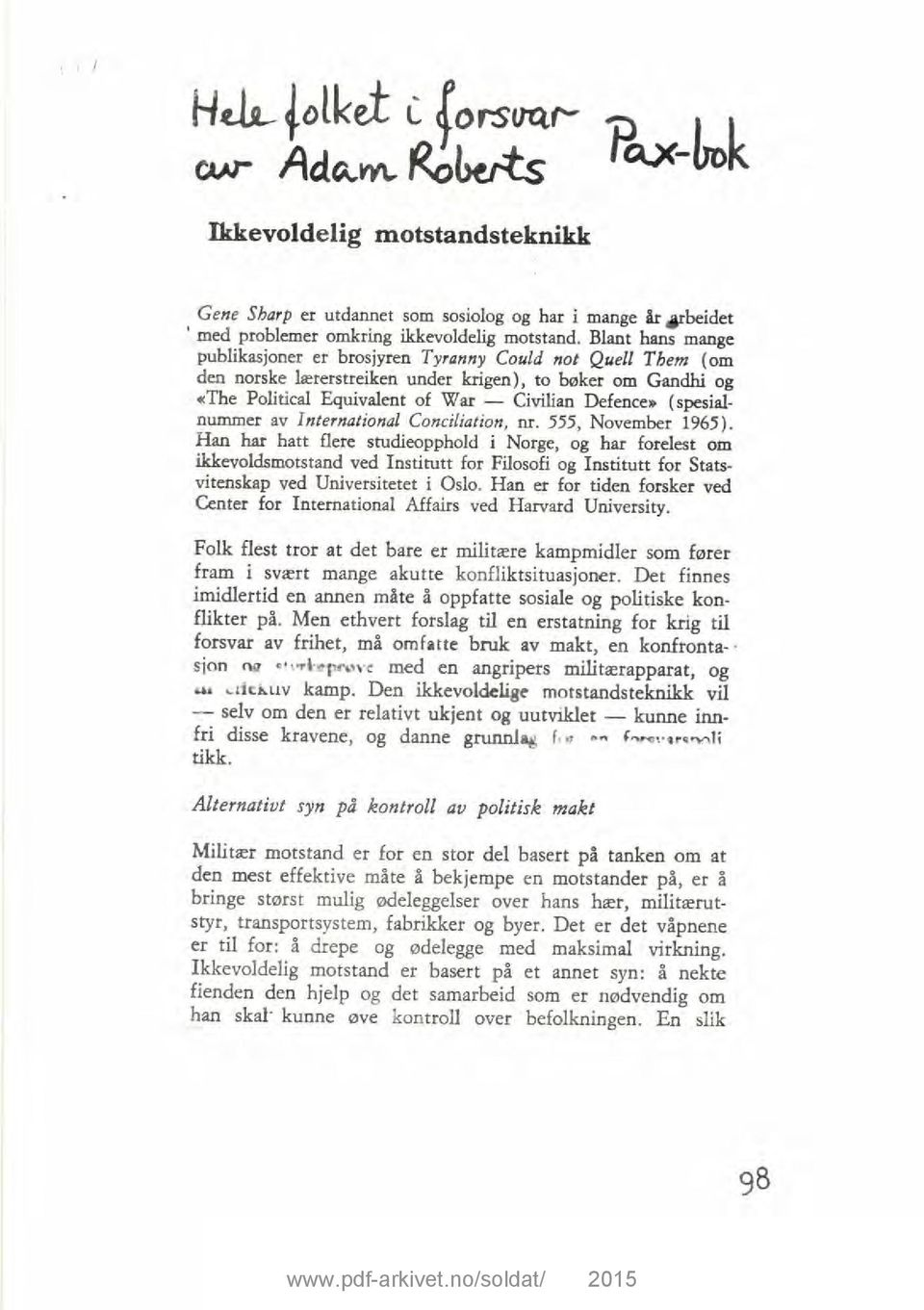 (spesialnummer av International Conciliation, nr. 555, November 1965).