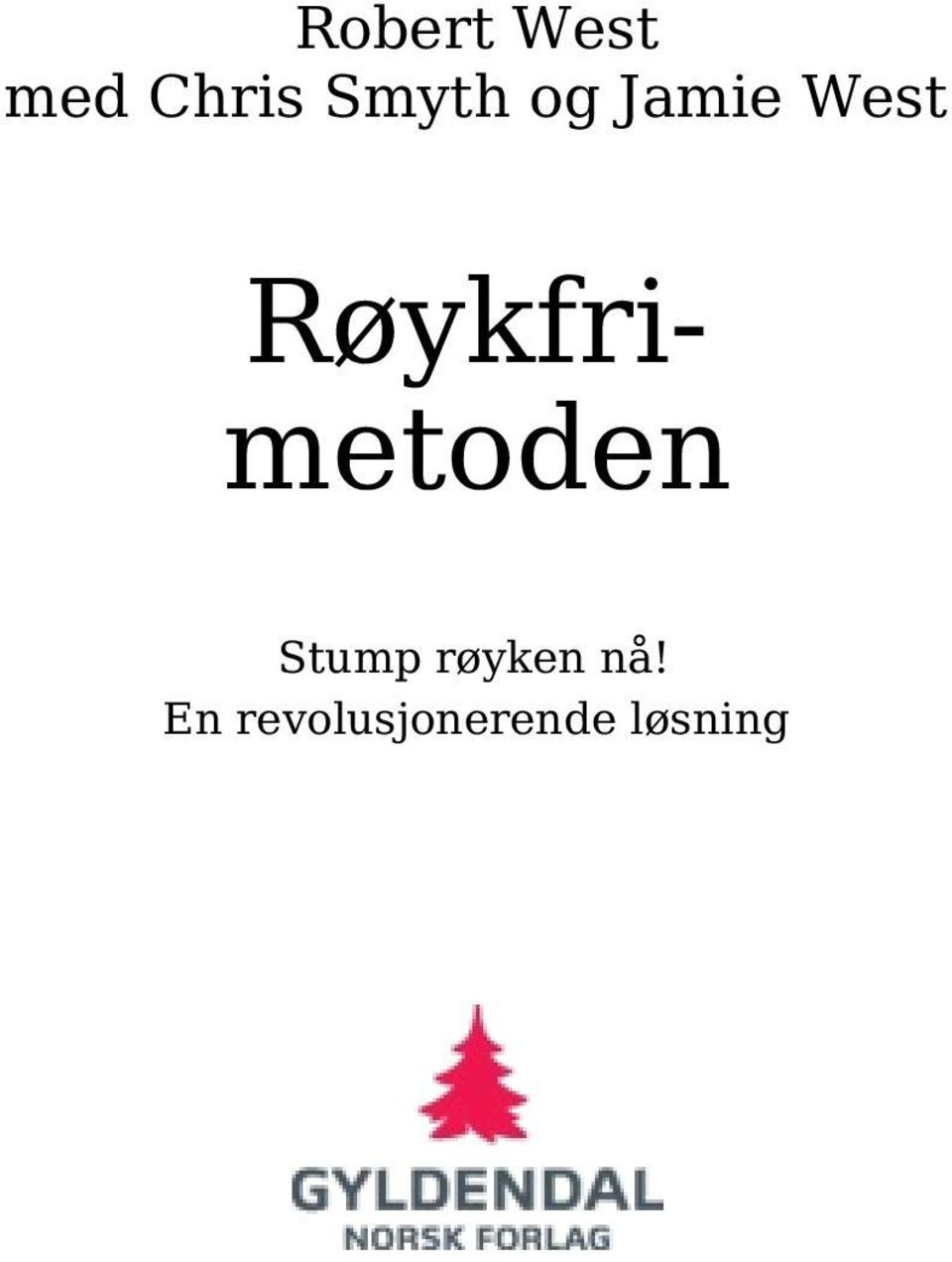 Røykfrimetoden Stump
