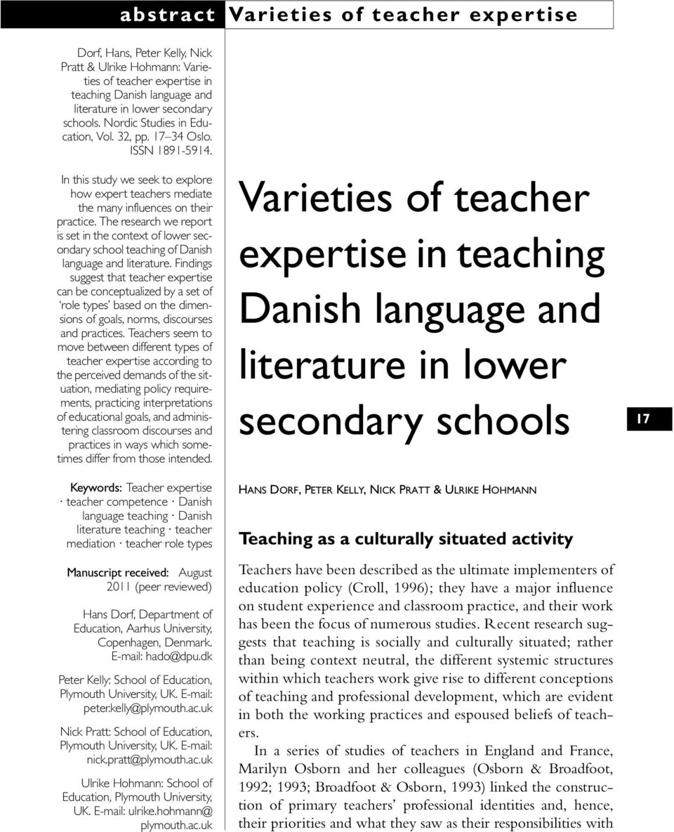 The research we report is set in the context of lower secondary school teaching of Danish language and literature.