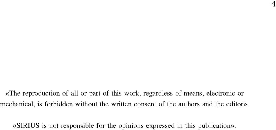 written consent of the authors and the editor».