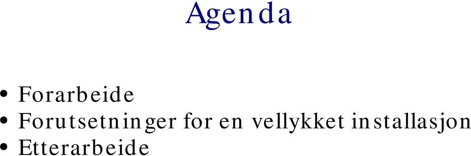 for en vellykket in