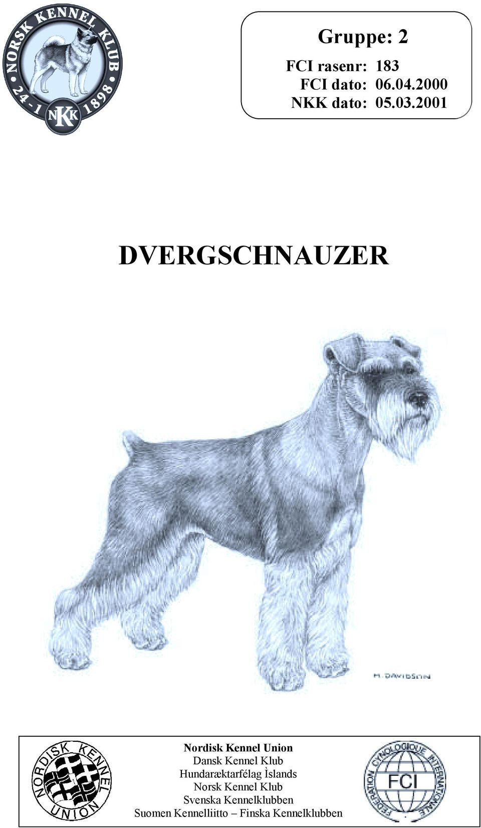2001 DVERGSCHNAUZER Nordisk Kennel Union Dansk Kennel