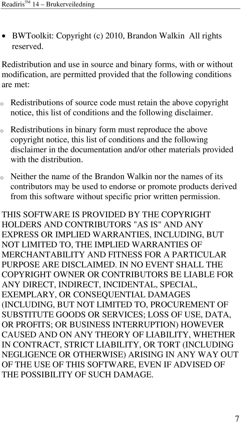 above copyright notice, this list of conditions and the following disclaimer.