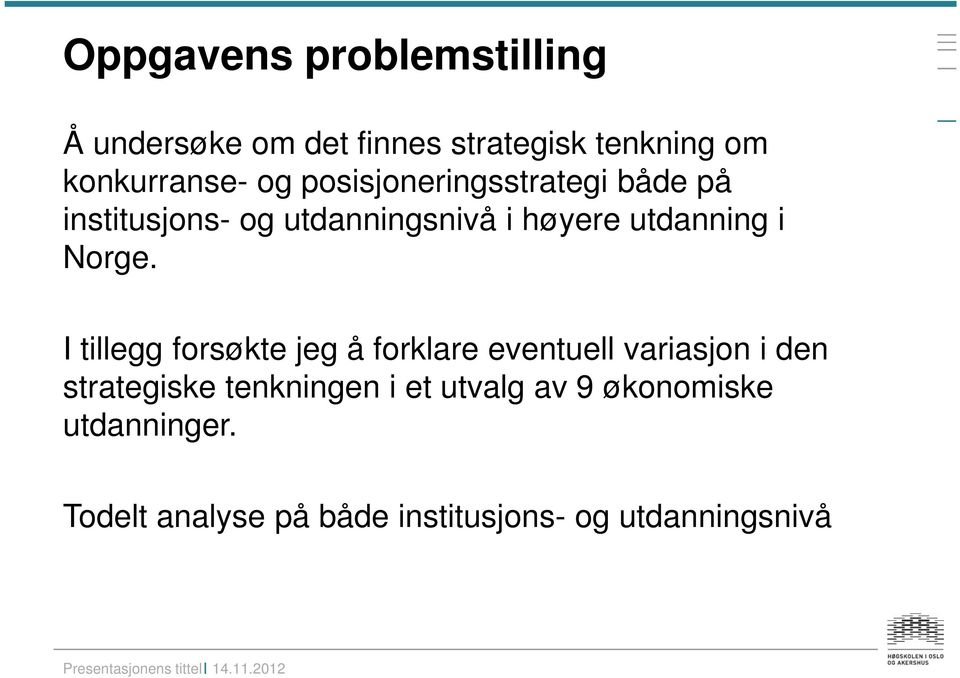Norge.