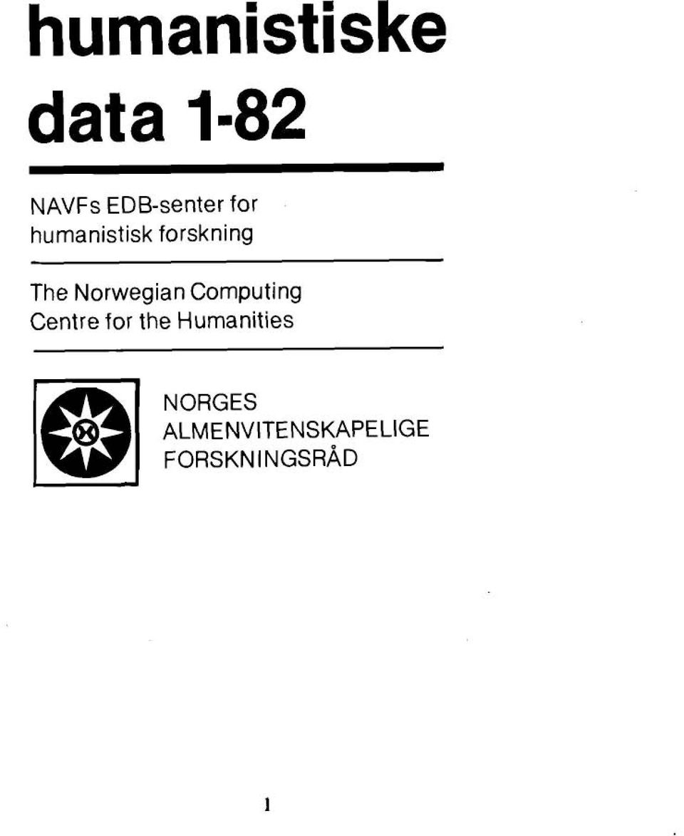 The Norwegian Computing Centre for the