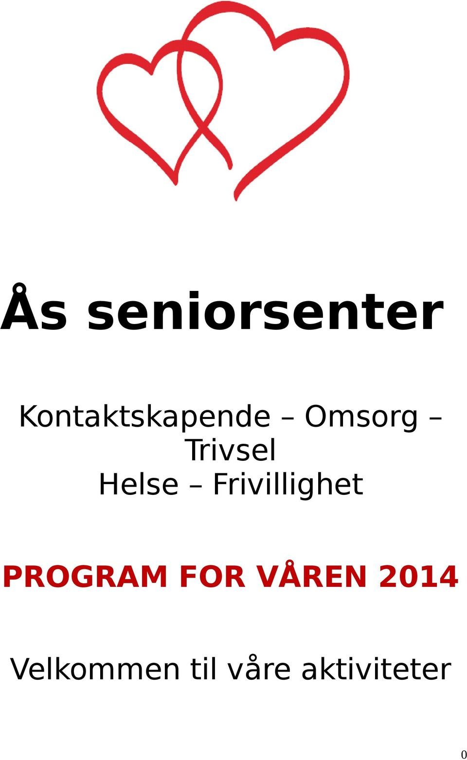 Helse Frivillighet PROGRAM FOR