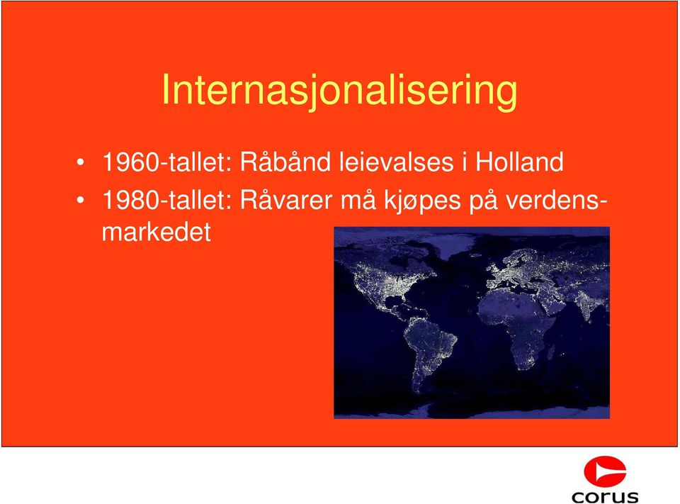 leievalses i Holland
