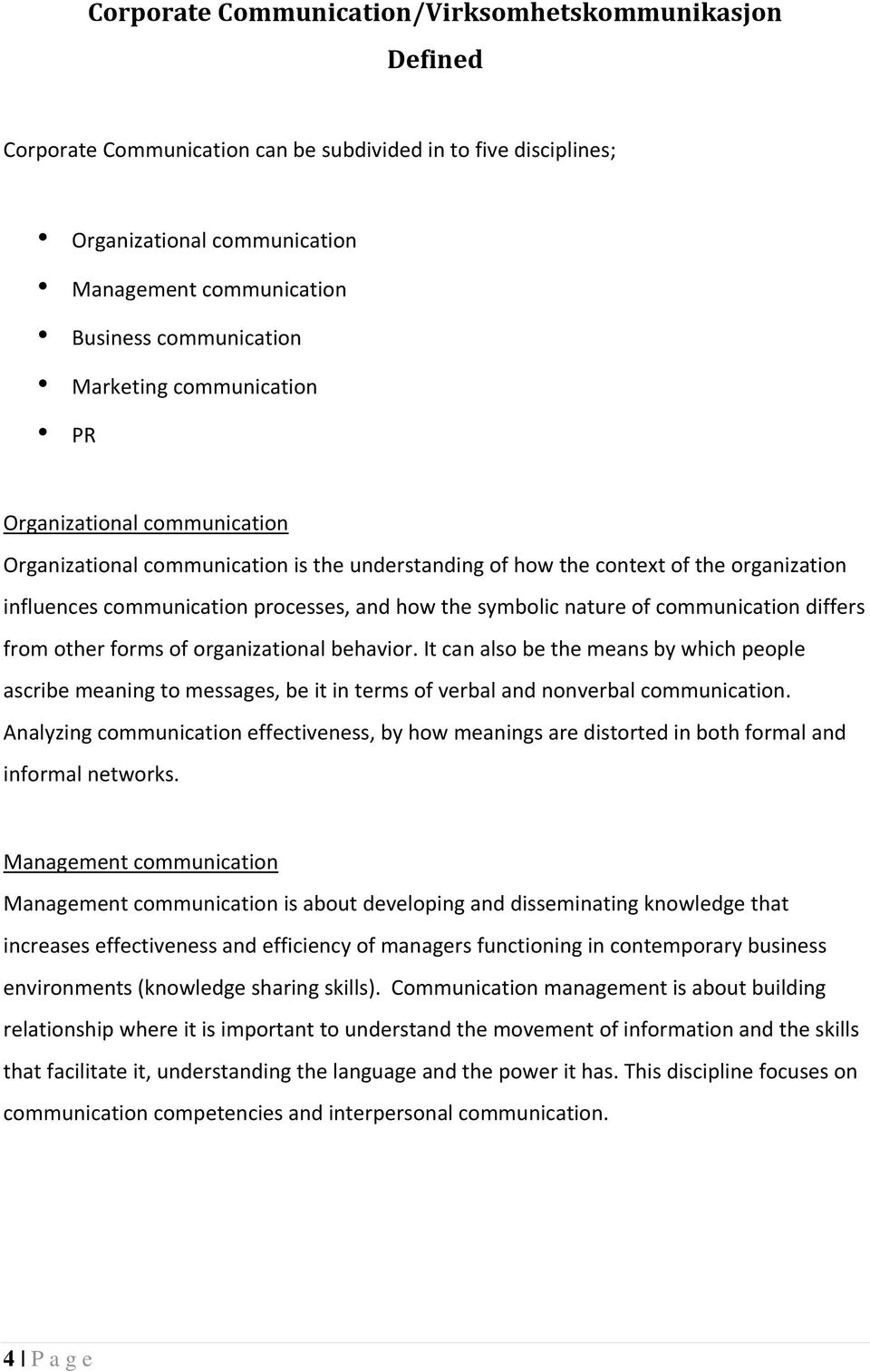 symbolic nature of communication differs from other forms of organizational behavior.