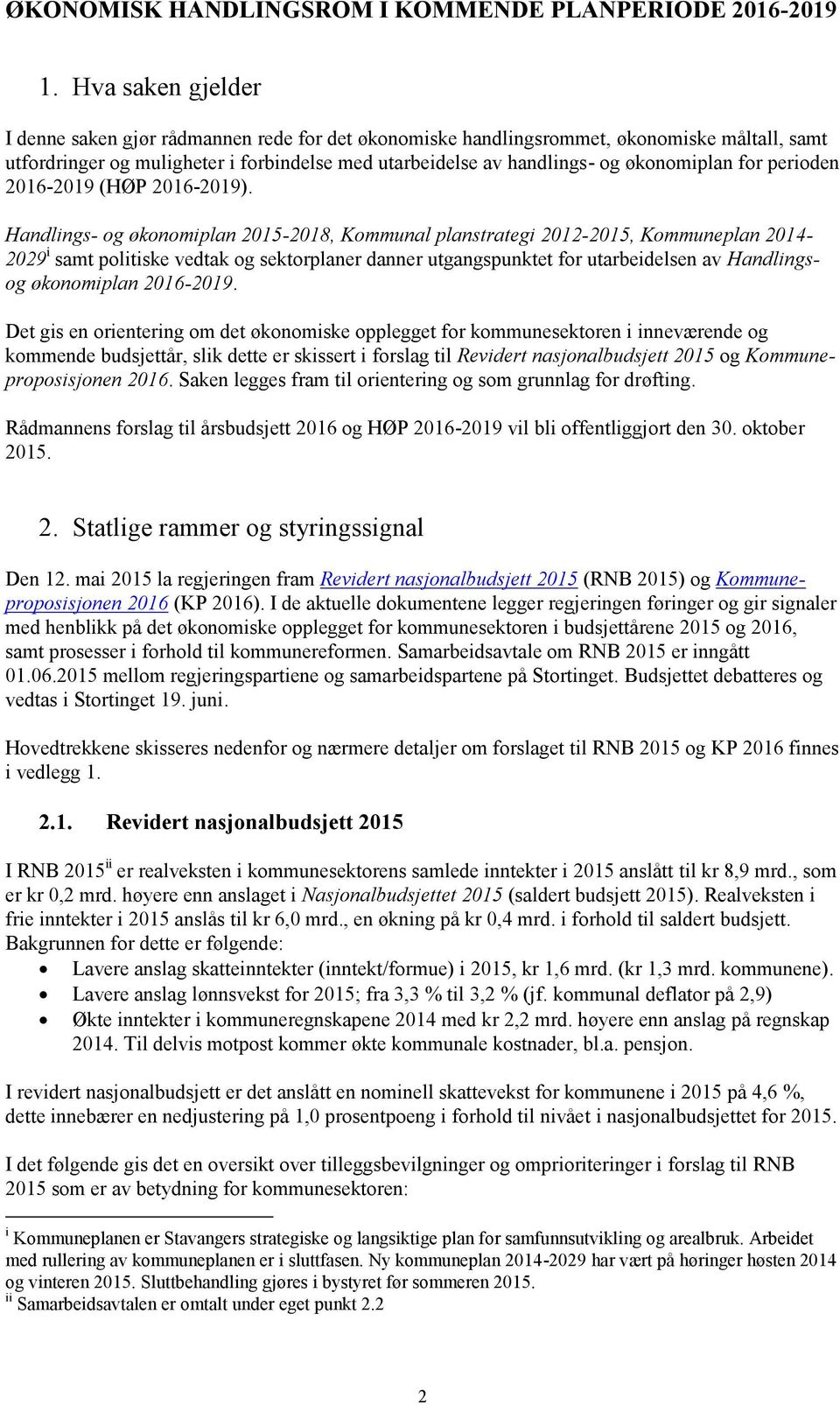for perioden 2016-2019 (HØP 2016-2019).