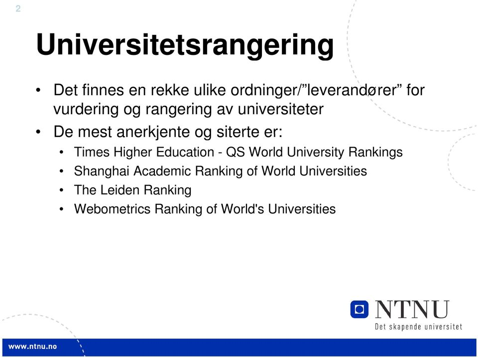 Times Higher Education - QS World University Rankings Shanghai Academic