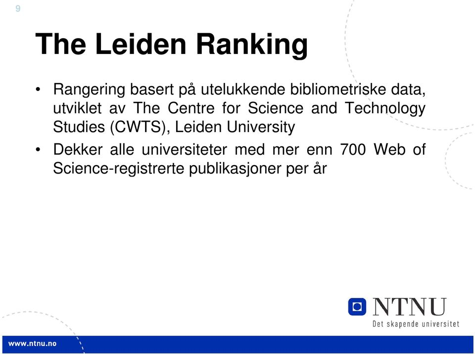 Technology Studies (CWTS), Leiden University Dekker alle