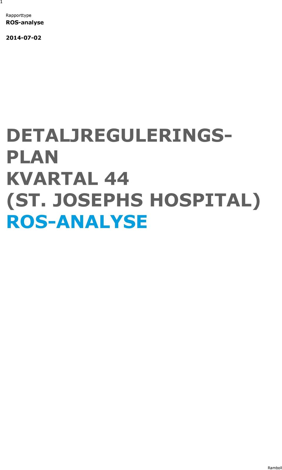 DETALJREGULERINGS- PLAN