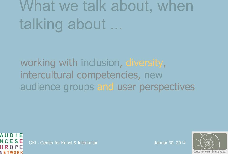 .. working with inclusion,