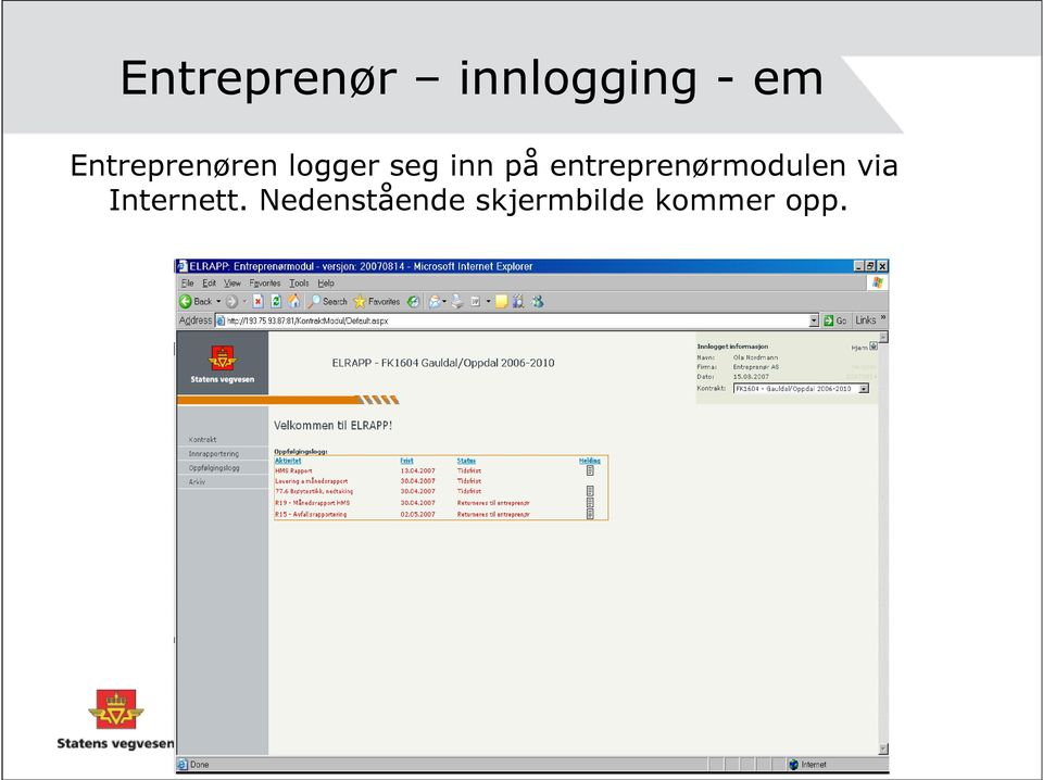 entreprenørmodulen via Internett.