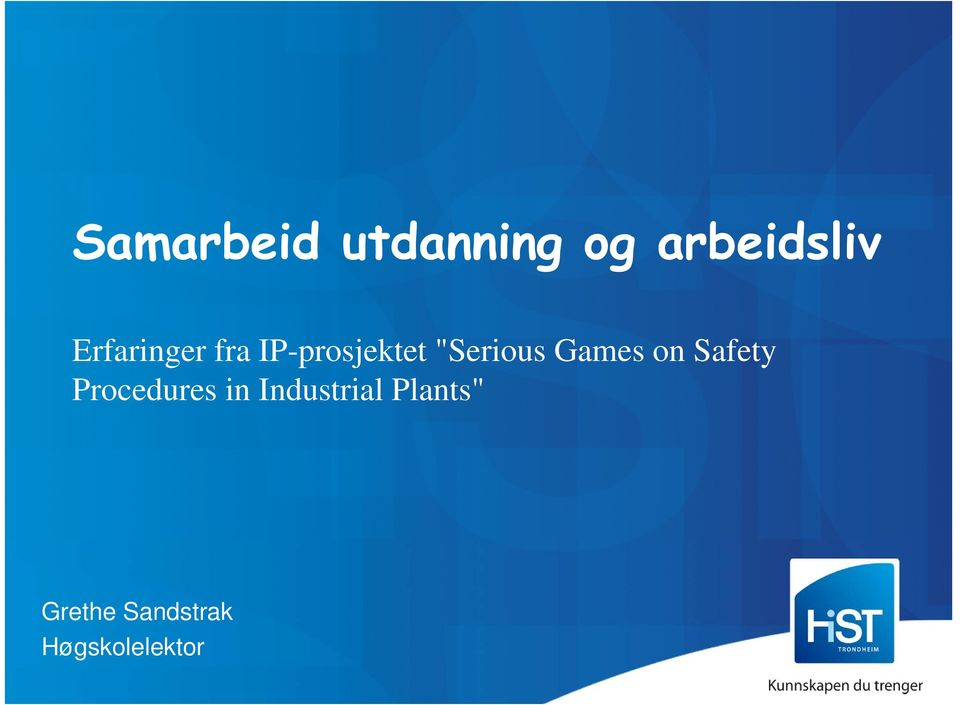 Games on Safety Procedures in