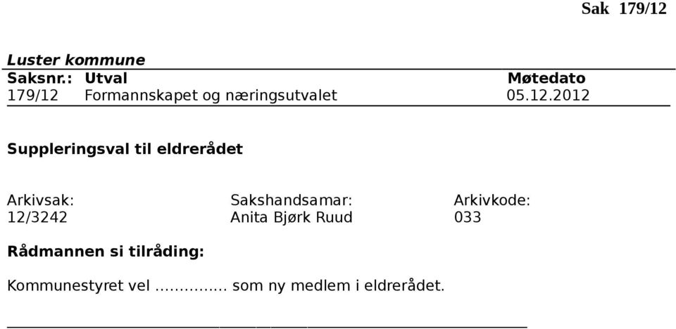 2012 Suppleringsval til eldrerådet