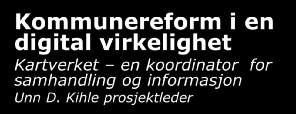 Kommunereform i en digital