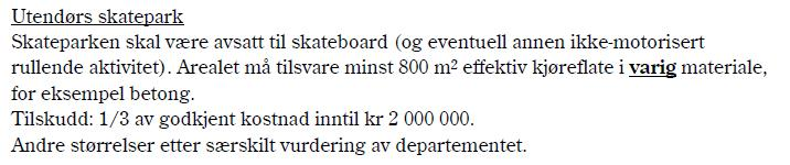 mill + mva for ca 800 m2) Skateanlegg er