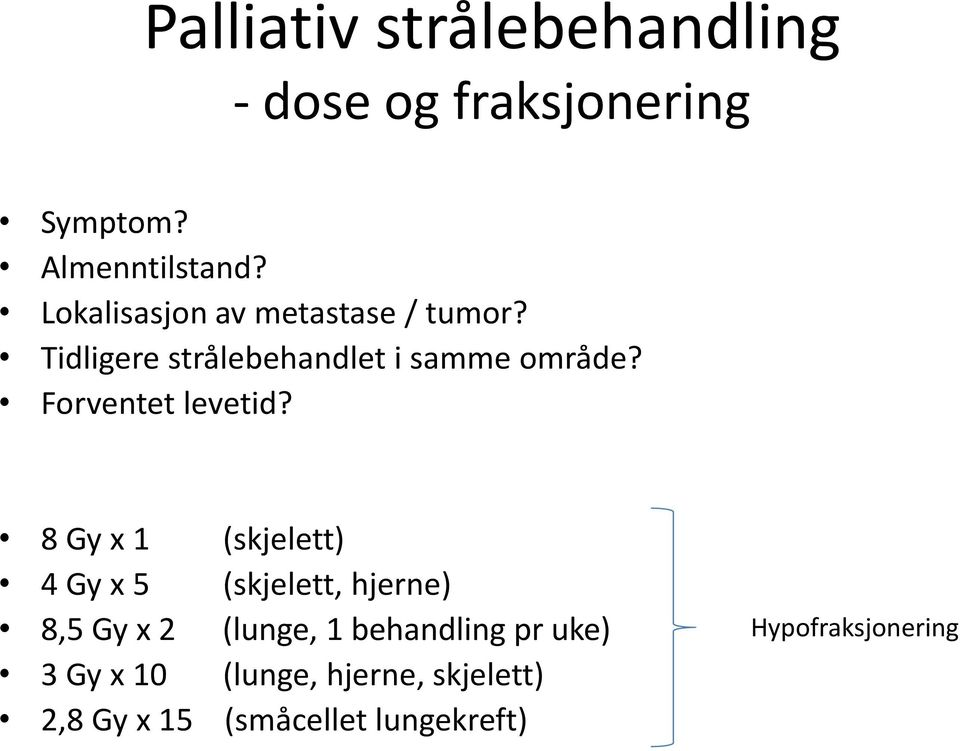 palliativ behandling ved lungekreft