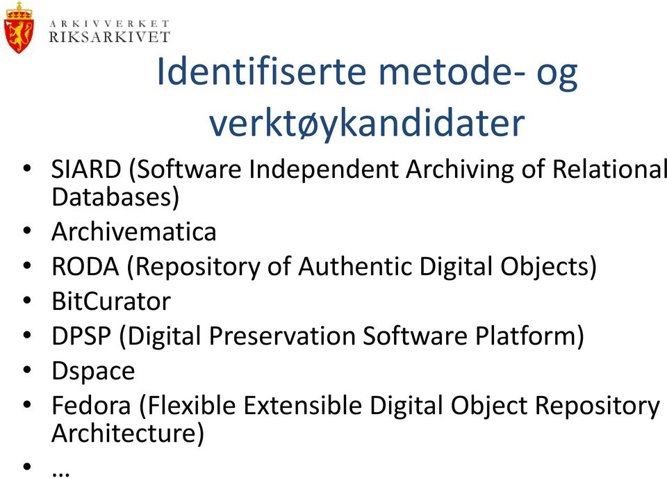 Authentic Digital Objects) BitCurator DPSP (Digital Preservation Software