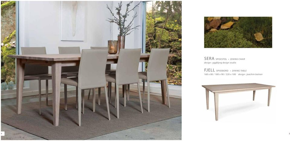 Fjell spisebord dining table 4 5 Victoria sofabord