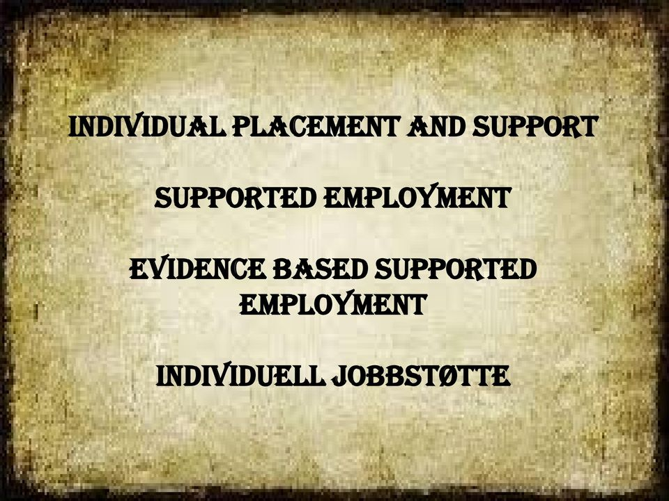Employment Evidence Based